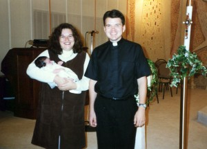 Megan's baptism at St. Rose (Father Bob and I are Godparents).